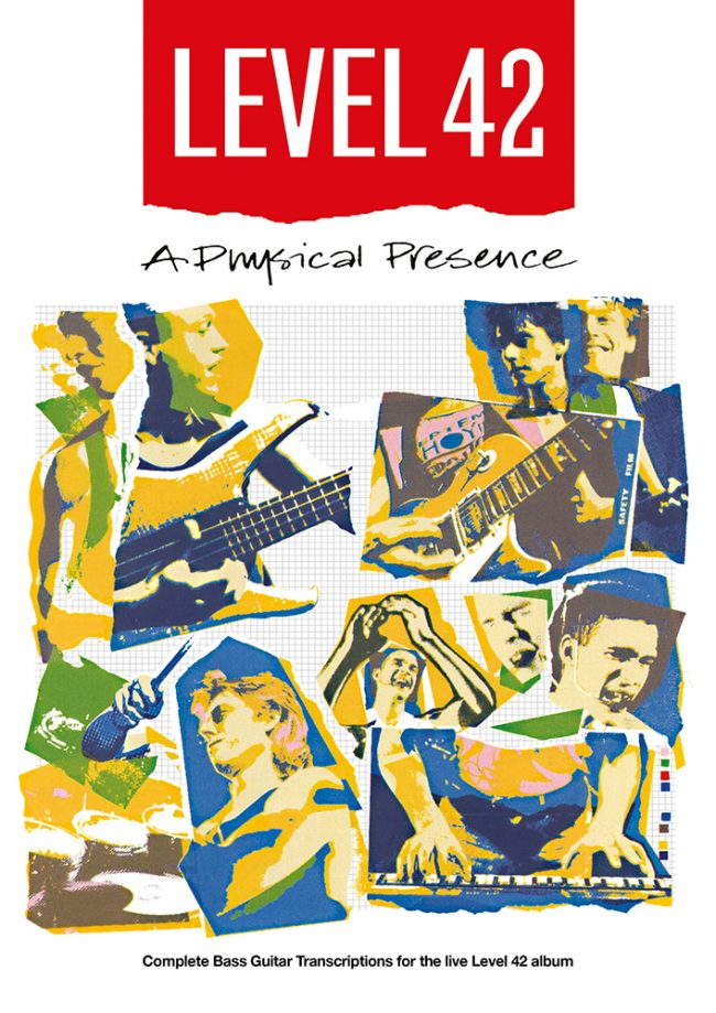 Front Cover of Level 42 A Physical Presence Bass Transcriptions