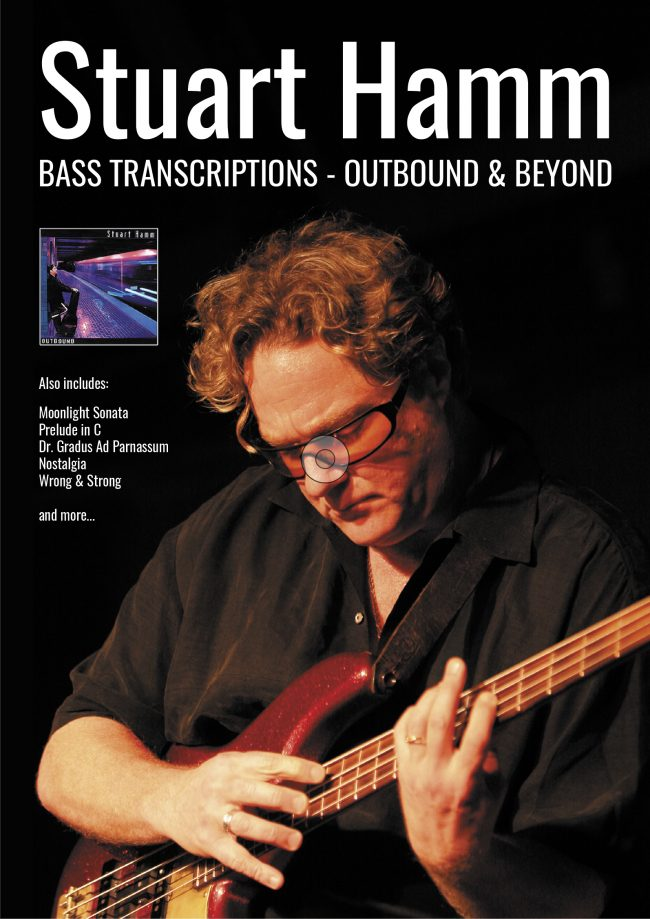 Front cover of Stuart Hamm Bass Transcriptions: Outbound & Beyond