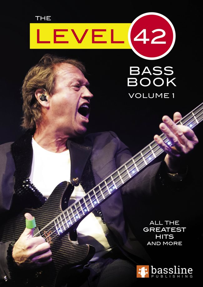 The Level 42 Bass Book - Volume 1