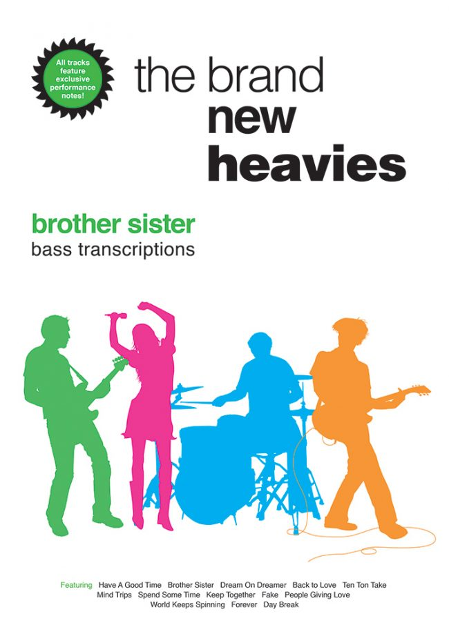 Front cover of Brand New Heavies: Brother Sister Bass Transcriptions book