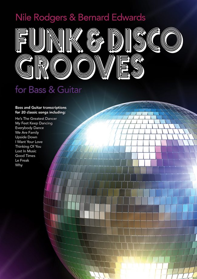 Front cover of Nile Rodgers & Bernard Edwards Funk & Disco Grooves book