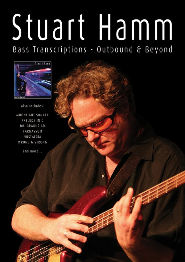 Front cover of Stuart Hamm Bass Transcriptions - Outbound & Beyond book