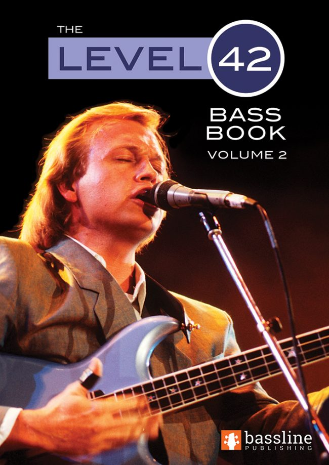 Front cover of The Level 42 Bass Book - Volume 2