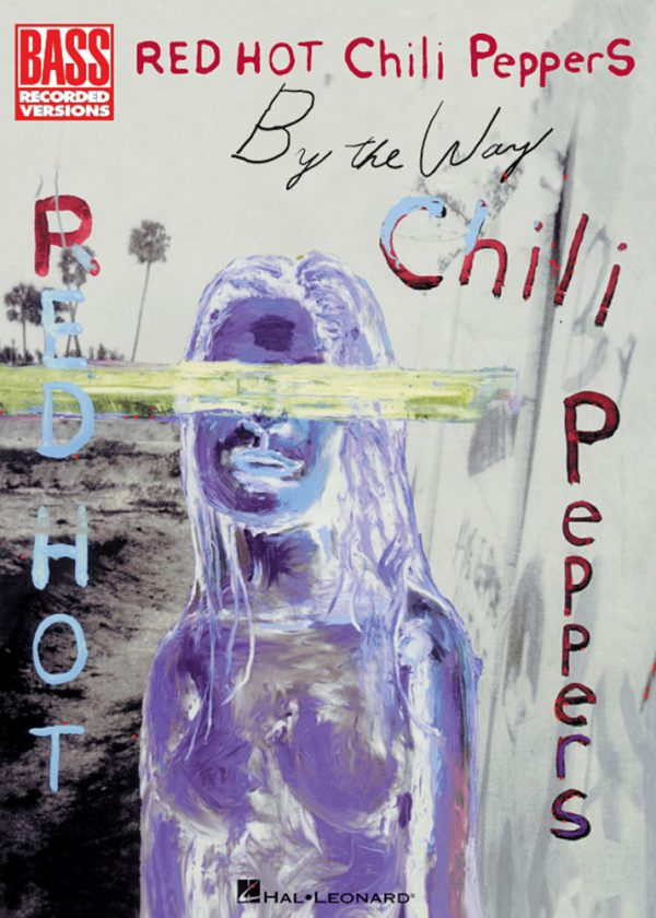 Front cover of Red Hot Chili Peppers - By The Way
