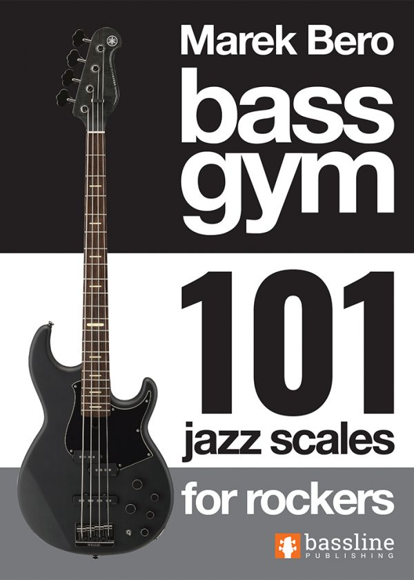Front cover of Bass Gym - 101 Jazz Scales for Rockers