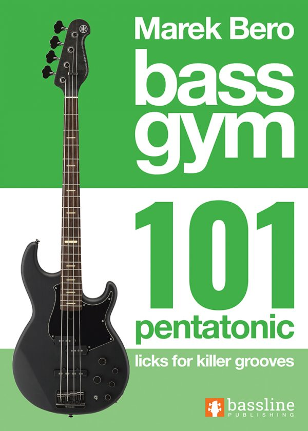 Front cover of Bass Gym - 101 Pentatonic Licks for Killer Grooves
