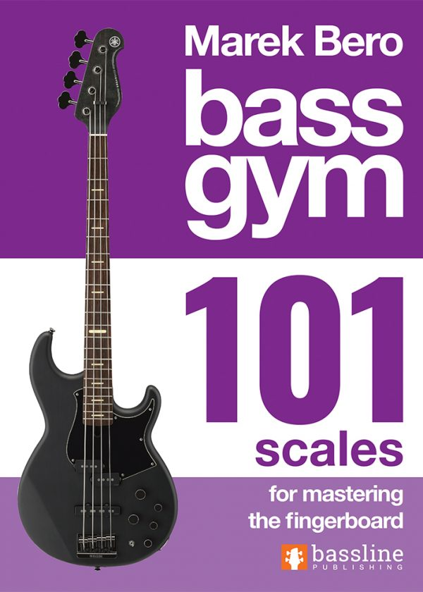 Front cover of Bass Gym - 101 Scales for Mastering the Fingerboard
