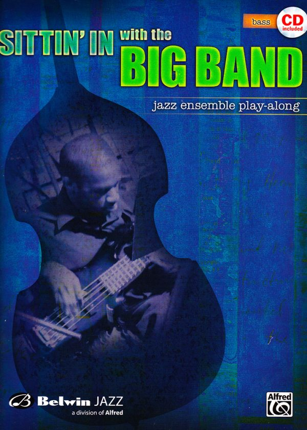 Front cover of Sittin' In with the Big Band - Vol. 1