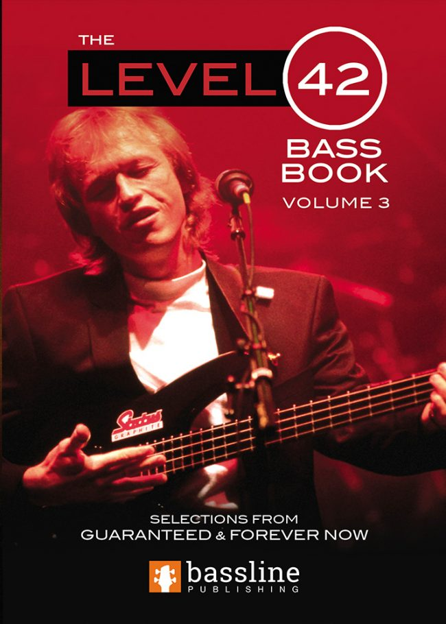 Front cover of The Level 42 Bass Book – Volume 3