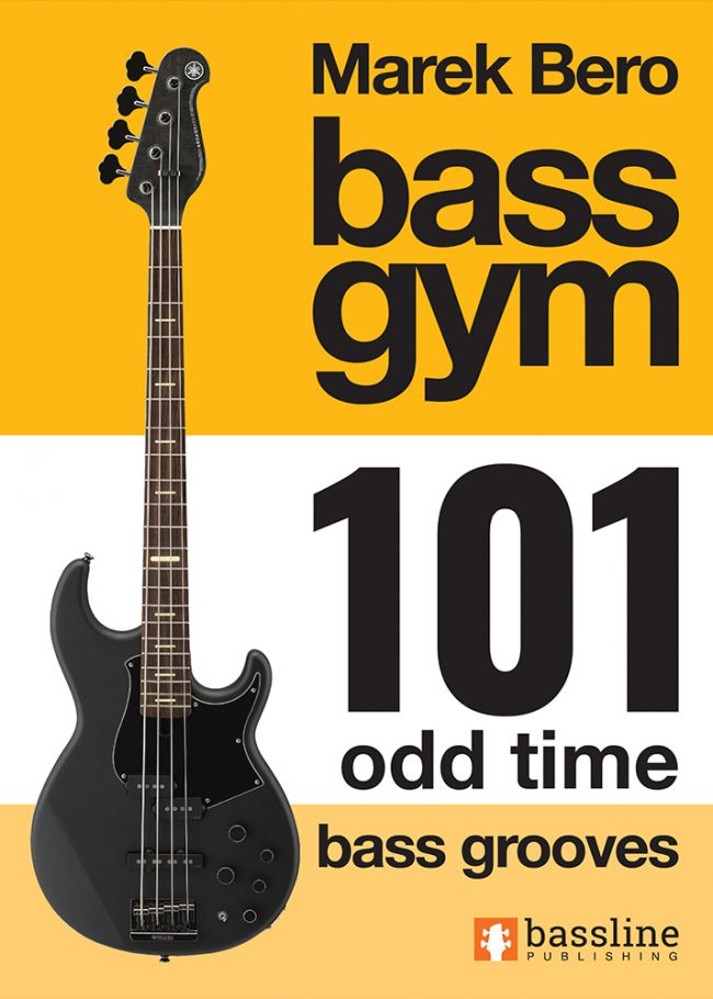 Front cover of Bass Gym - 101 Odd Time Bass Grooves