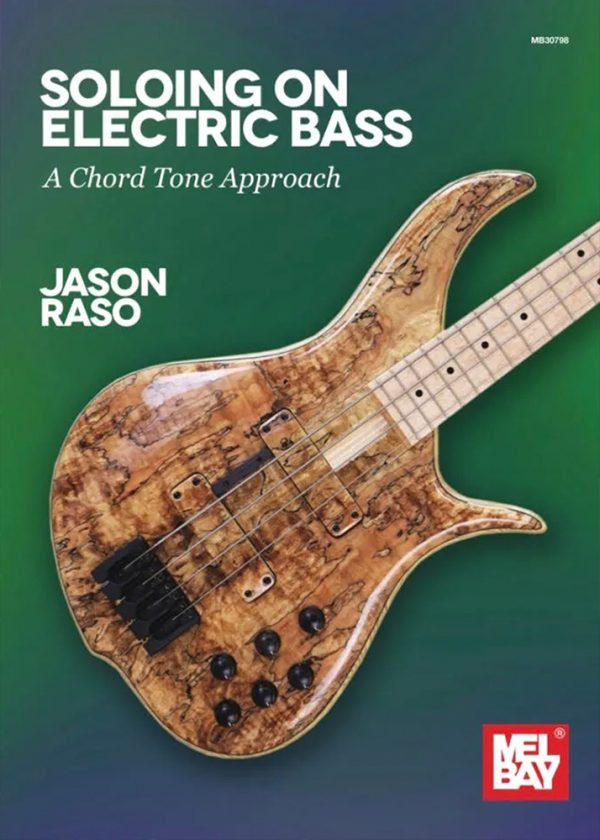 Front cover of Soloing on Electric Bass – A Chord Tone Approach
