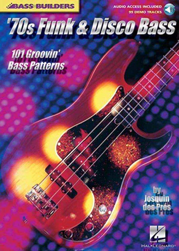 Front cover of '70s Funk & Disco Bass – 101 Groovin' Bass Patterns